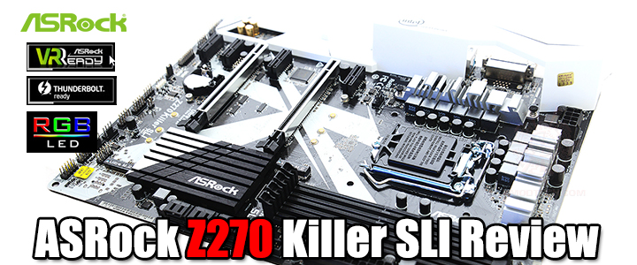 ASRock Z270 Killer SLI Review