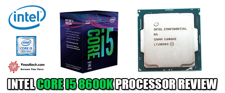 INTEL CORE I5 8600K PROCESSOR REVIEW
