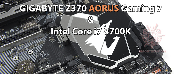 GIGABYTE Z370 AORUS Gaming 7 with Intel Core i7 8700K Review