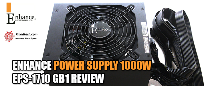 default thumb ENHANCE POWER SUPPLY 1000W EPS-1710 GB1 REVIEW