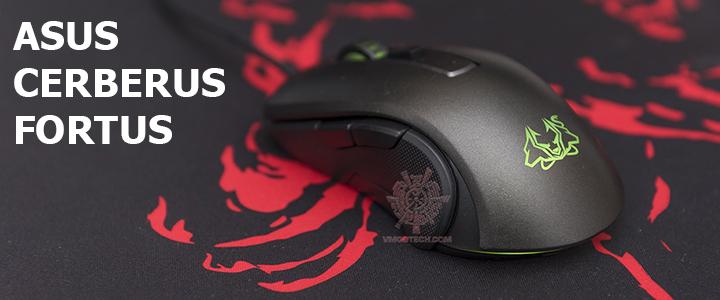 ASUS CERBERUS FORTUS Optical Gaming Mouse Review