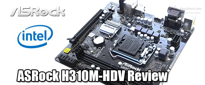ASRock H310M-HDV Review