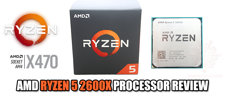 AMD RYZEN 5 2600X PROCESSOR REVIEW