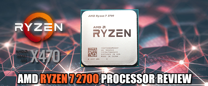 AMD RYZEN 7 2700 PROCESSOR REVIEW