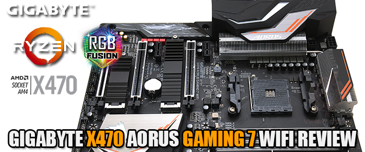 GIGABYTE X470 AORUS GAMING 7 WIFI REVIEW