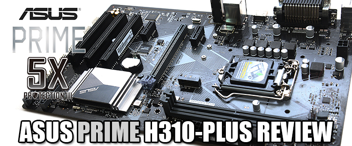 ASUS PRIME H310-PLUS REVIEW