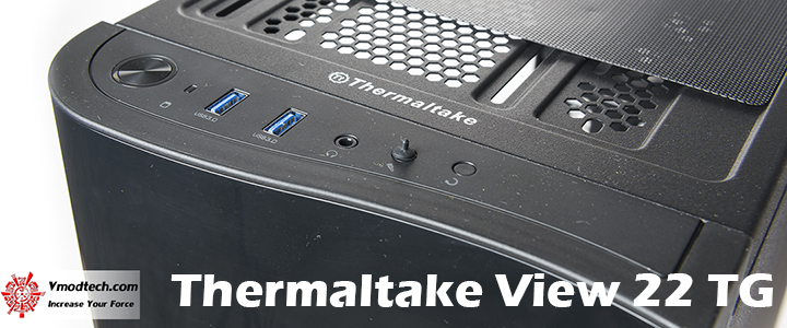 Thermaltake View 22 TG Tempered Glass Edition Preview