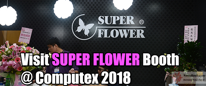 Visit SUPER FLOWER Booth @ Computex 2018