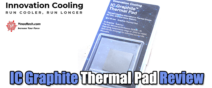 IC Graphite Thermal Pad Review
