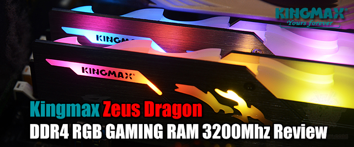 Kingmax Zeus Dragon DDR4 RGB GAMING RAM 3200Mhz Review