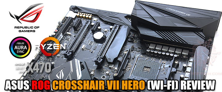 ASUS ROG CROSSHAIR VII HERO (WI-FI) REVIEW