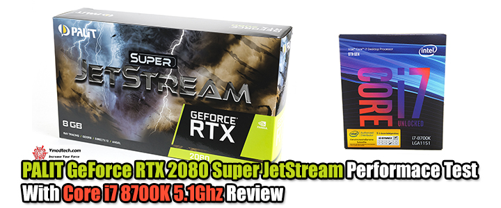 default thumb PALIT GeForce RTX 2080 Super JetStream Performace Test With Core i7 8700K 5.1Ghz Review