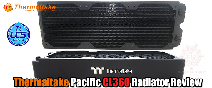 Thermaltake Pacific CL360 Radiator Review