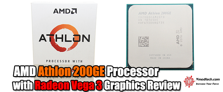 AMD Athlon 200GE Processor with Radeon Vega 3 Graphics Review