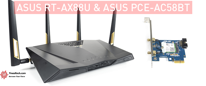 ASUS RT-AX88U & ASUS PCE-AC58BT Review