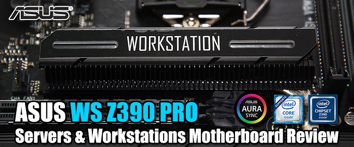 ASUS WS Z390 PRO Servers & Workstations Motherboard Review