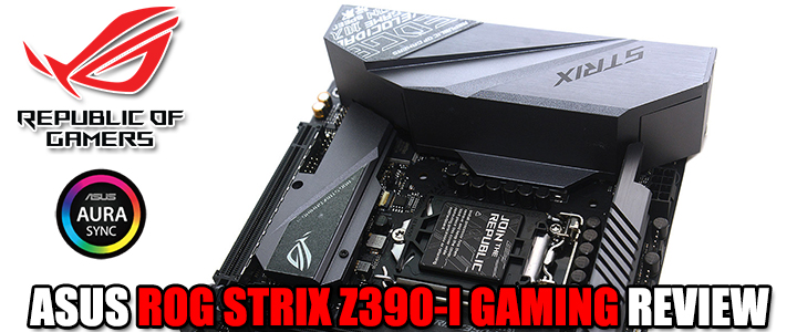ASUS ROG STRIX Z390-I GAMING REVIEW