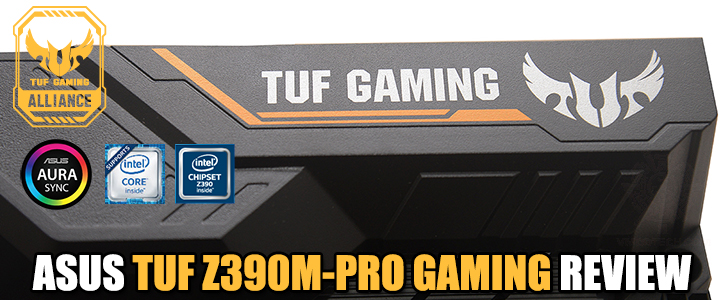 ASUS TUF Z390M-PRO GAMING REVIEW
