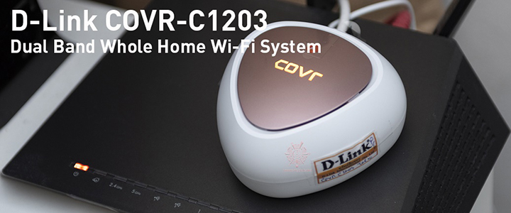 D-Link COVR Dual Band Whole Home Wi-Fi System Review