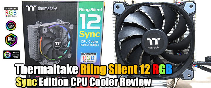 Thermaltake Riing Silent 12 RGB Sync Edition CPU Cooler Review