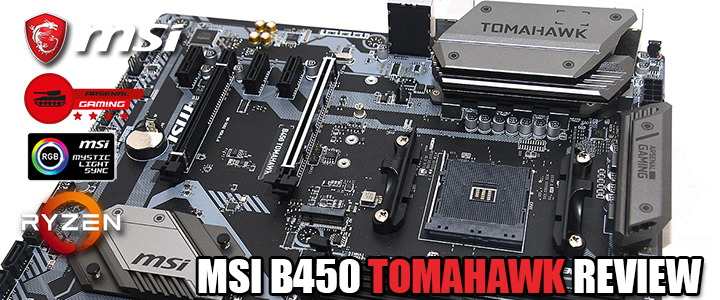 MSI B450 TOMAHAWK REVIEW