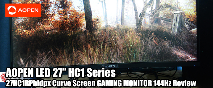 "AOPEN LED 27"" HC1 Series-27HC1RPbidpx Curve Screen GAMING MONITOR 144Hz Review"