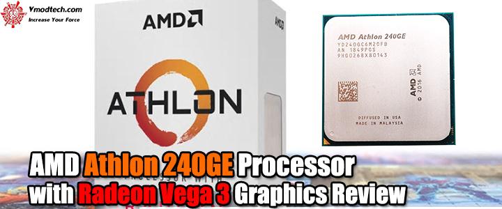 default thumb AMD Athlon 240GE Processor with Radeon Vega 3 Graphics Review
