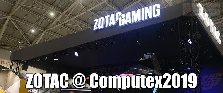 ZOTAC @ Computex2019