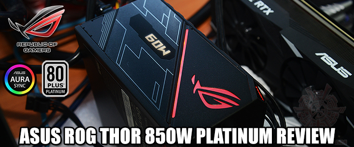 ASUS ROG THOR 850W PLATINUM REVIEW