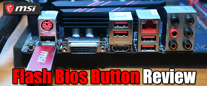 Flash Bios Button Review
