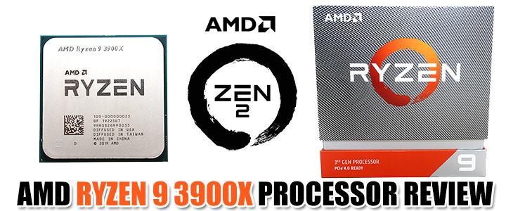 AMD RYZEN 9 3900X PROCESSOR REVIEW