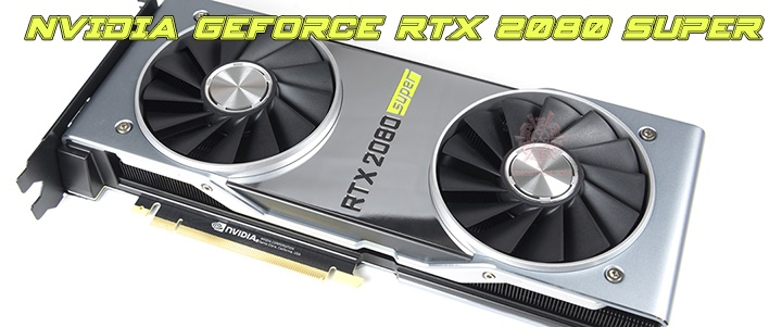 default thumb NVIDIA GeForce RTX 2080 SUPER Founder s Edition Review