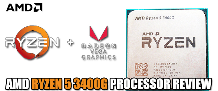 AMD RYZEN 5 3400G PROCESSOR REVIEW