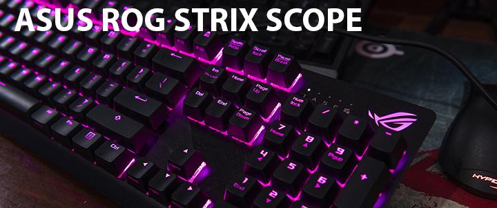 ASUS ROG STRIX SCOPE Mechanical Gaming Keyboard Review