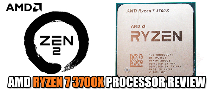 AMD RYZEN 7 3700X PROCESSOR REVIEW