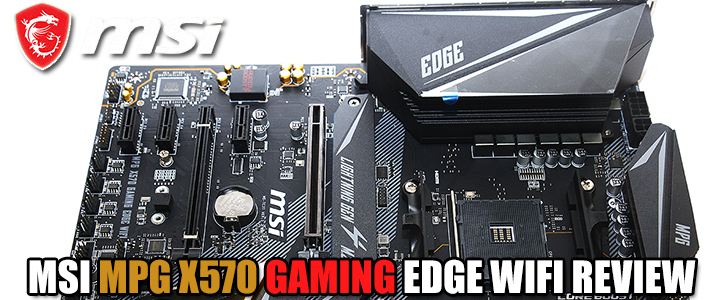 MSI MPG X570 GAMING EDGE WIFI REVIEW