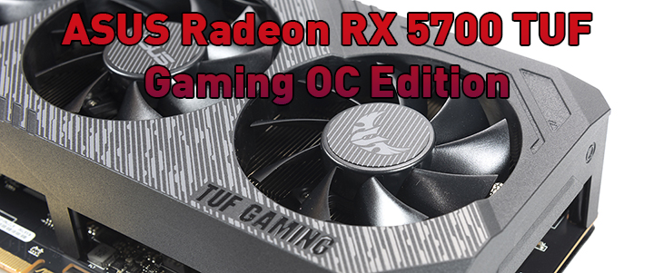 ASUS Radeon RX 5700 TUF Gaming OC Edition Review