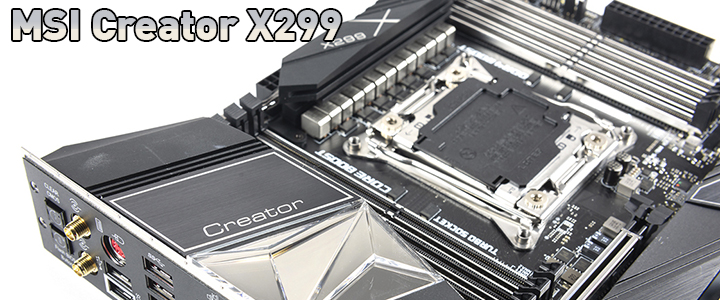 msi Creator X299 Motherboard with Intel Core i9 10980XE Review