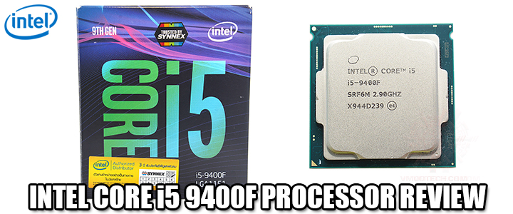 INTEL CORE i5 9400F PROCESSOR REVIEW