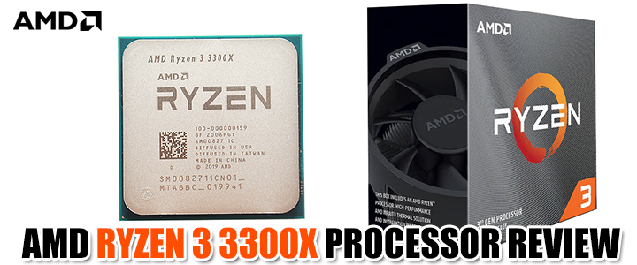 AMD RYZEN 3 3300X PROCESSOR REVIEW