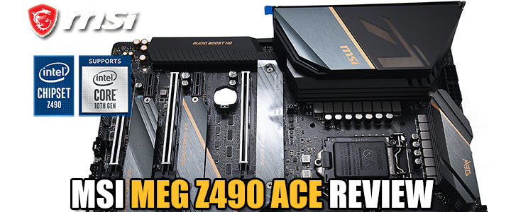 MSI MEG Z490 ACE REVIEW