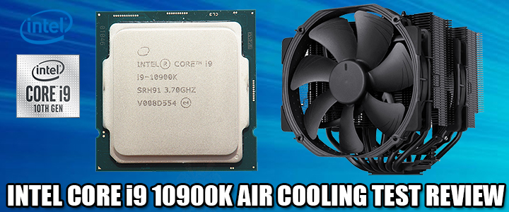 INTEL CORE i9 10900K AIR COOLING TEST REVIEW
