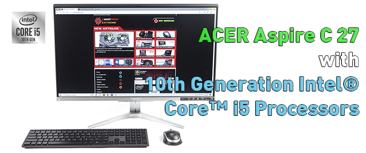 ACER Aspire C27 with 10th Generation Intel® Core™ i5 Processors Review