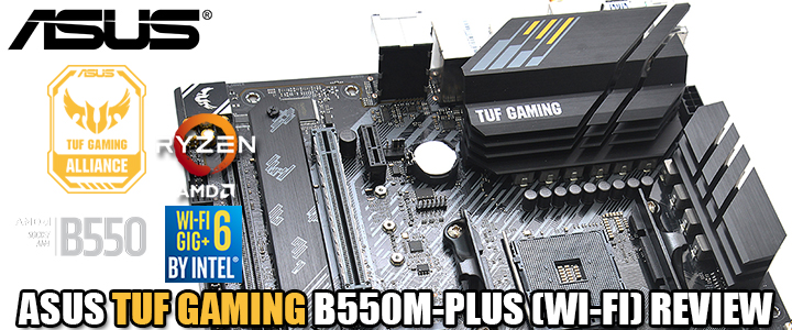 ASUS TUF GAMING B550M-PLUS (WI-FI) REVIEW