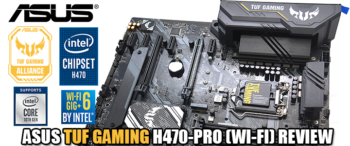 ASUS TUF GAMING H470-PRO (WI-FI) REVIEW