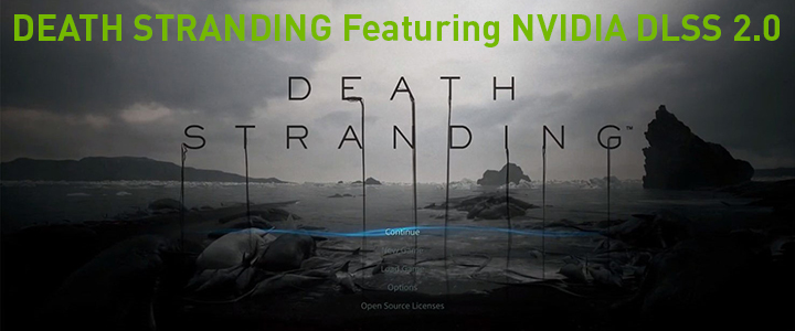 DEATH STRANDING Featuring NVIDIA DLSS 2.0