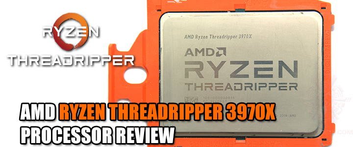 AMD RYZEN THREADRIPPER 3970X PROCESSOR REVIEW