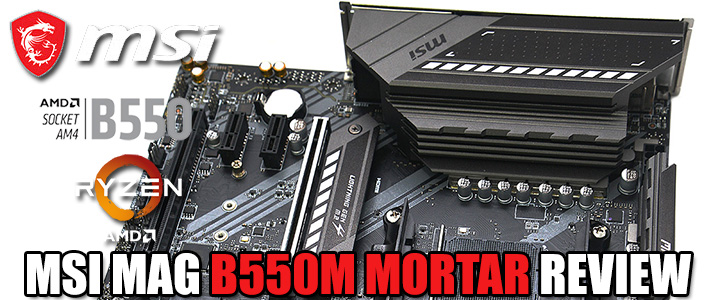 MSI MAG B550M MORTAR REVIEW