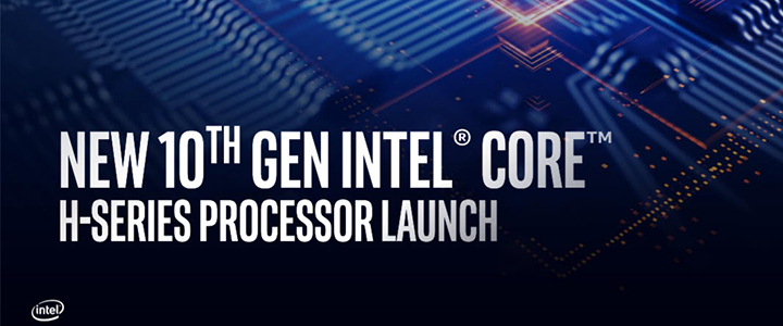 New 10th Gen Intel Core H-Series Processor Mobile