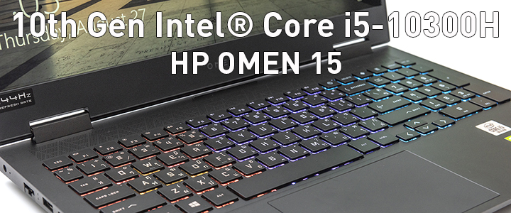 10th Gen Intel Core i5-10300H with HP OMEN 15 Review
